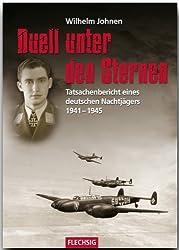 ZEITGESCHICHTE - Duell unter den Sternen - Tatsachenbericht eines deutschen Nachtjägers 1941-1945 - FLECHSIG (Flechsig - Geschichte/Zeitgeschichte)