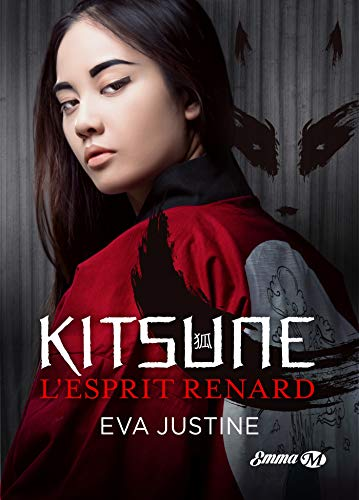 Kitsune, l'esprit renard (Milady Emma) (French Edition)