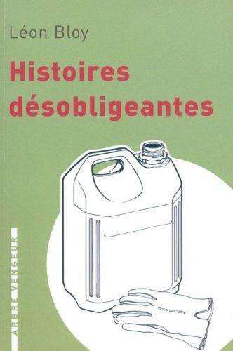 Histoires désobligeantes par Léon BLOY