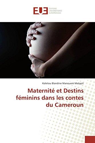 Maternité et Destins féminins dans les contes du Cameroun