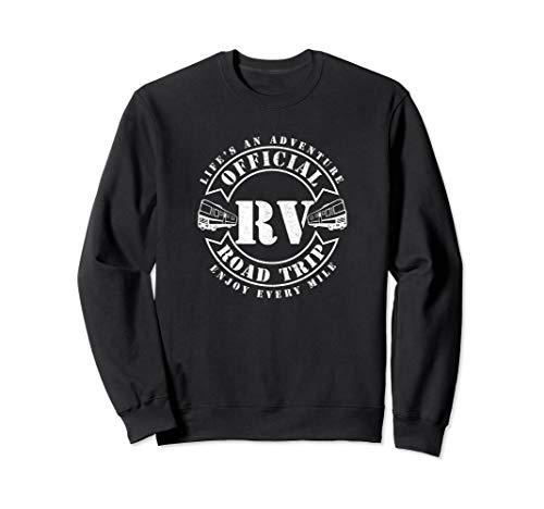 Offizielle RV Road Trip Wohnmobil RVing Klasse A Klasse C Sweatshirt -