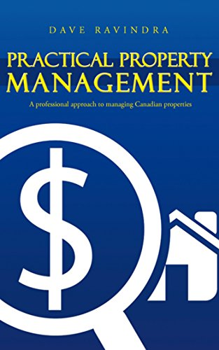 Practical Property Management: A Professional Approach to Managing Canadian Properties