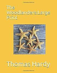 The Woodlanders: Large Print