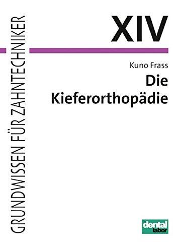 die-kieferorthopadie-grundwissen-fur-zahntechniker