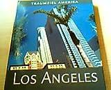 Los Angeles (Reihe Traumziel Amerika)