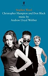 Stephen Ward: A Musical by Christopher Hampton (2013-12-19)