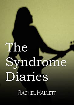 The Syndrome Diaries (English Edition) par [Hallett, Rachel]
