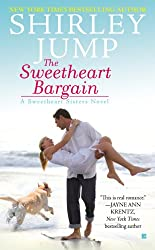 The Sweetheart Bargain (A Sweetheart Sisters Novel Book 1)