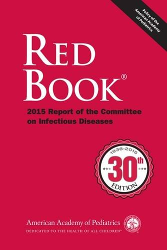 Red Book 2015: Report of the Committee on Infectious Diseases (Red Book Report of the Committee on Infectious Diseases)