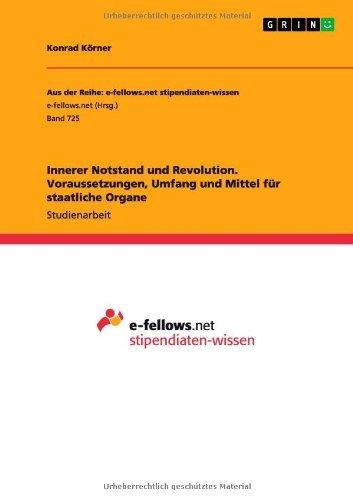 Innerer Notstand und Revolution. Voraussetzungen, Umfang und Mittel für staatliche Organe - Gg Korn