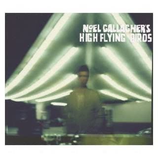 Noel Gallagher's High Flying Birds by Gallagher, Noel