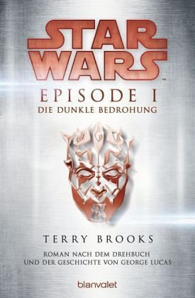 Star Wars™ - Episode I - Die dunkle Bedrohung: Roman