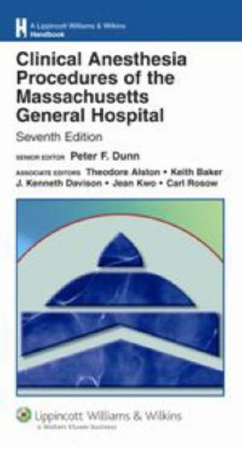clinical-anesthesia-procedures-of-the-massachusetts-general-hospital-department-of-anesthesia-and-critical-care-massachusetts-general-hospital-williams-amp-wilkins-handbook-series-2006-09-25