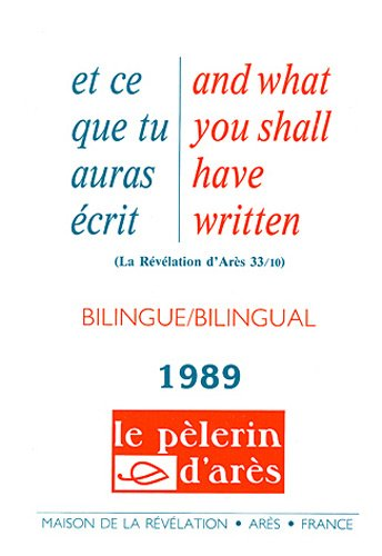Et ce que tu auras écris : Edition bilingue français-anglais 1989