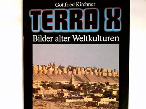 Terra X. Bilder alter Weltkulturen.