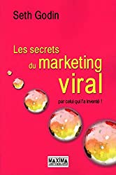 LES SECRETS DU MARKETING VIRAL 3ème édition