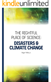 The Rightful Place of Science: Disasters and Climate Change (English Edition)