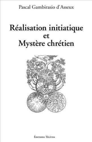 Réalisation initiatique et Mystère chrétien