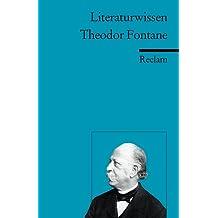Theodor Fontane. Literaturwissen für Schule und Studium Tb SB