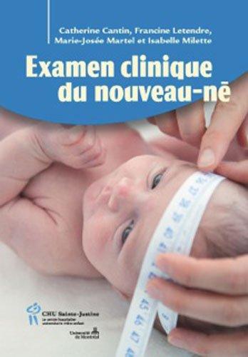 L'Examen Clinique du Nouveau-Ne