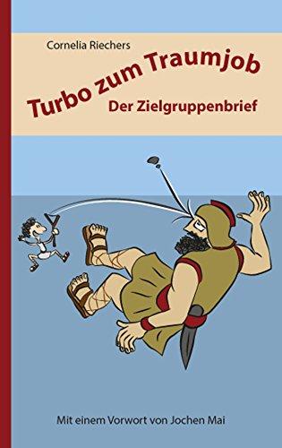 Turbo zum Traumjob: Der Zielgruppenbrief
