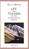 Life and Teaching of the Masters of the Far East, Vol. 3