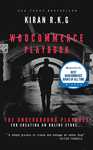 WOOCOMMERCE PLAYBOOK: The Underground Playbook for Creating an Online Store. (English Edition)