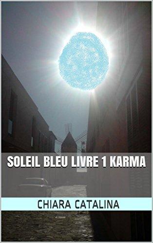 SOLEIL BLEU par Chiara catalina