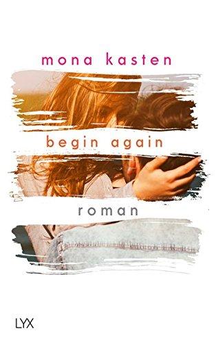 Begin Again (Again-Reihe, Band 1) (Amerikanische Literatur Geschichte)