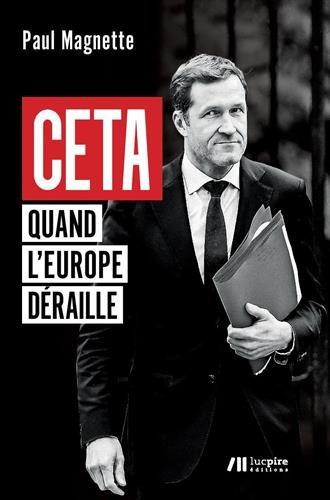 CETA : Quand l'Europe déraille
