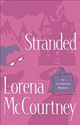 Stranded (An Ivy Malone Mystery Book #4)