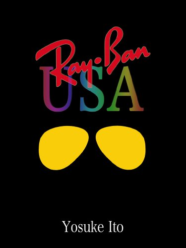 Ray-Ban USA (Japanese Edition)