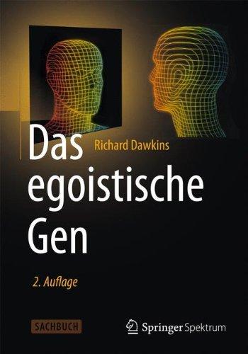 Das egoistische Gen: Mit einem Vorwort von Wolfgang Wickler (B Energie-komplex)