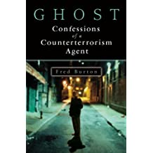 Ghost: Confessions of a Counterterrorism Agent