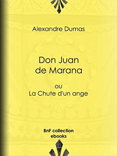 Don Juan de Marana: ou La Chute d'un ange (French Edition)
