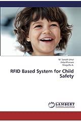 RFID Based System for Child Safety Paperback