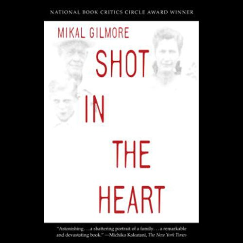 Shot in the Heart | Mikal Gilmore