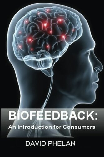 Biofeedback: An Introduction for Consumers
