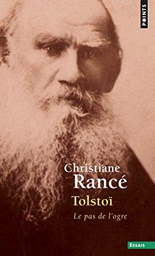 Tolsto. Le pas de l'ogre