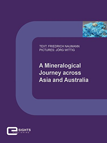 A Mineralogical Journey across Asia and Australia