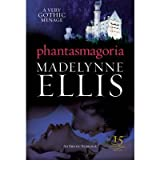 Phantasmagoria (Anniversary) (Black Lace) Ellis, Madelynne ( Author ) Apr-22-2010 Paperback