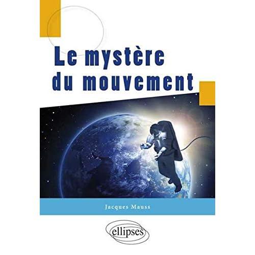 Le Mystère du Mouvement