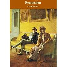 Persuasion - Jane Austen: Annotated