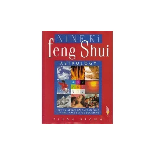 Nine Ki Feng Shui Astrology by Simon Brown (1999-08-01)