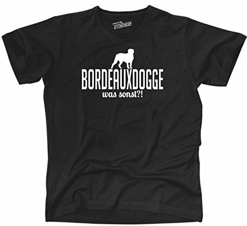 Siviwonder Unisex T-Shirt BORDEAUXDOGGE WAS SONST?! Wilsigns Hunde Hund fun Black-White