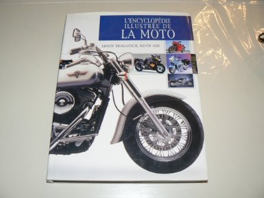 L'encyclopédie illustrée de la moto par Erwin Tragatsch