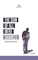 The Sum Of all Mere Chances (English Edition)
