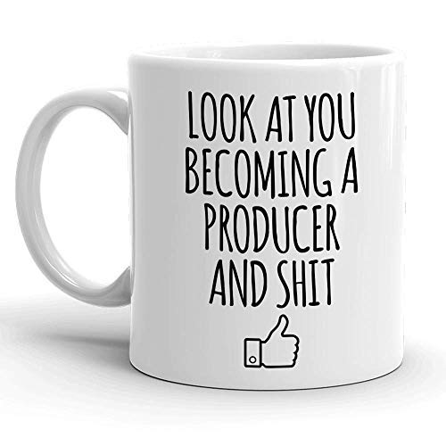 Look At You Becoming A Producer And Shit, Film Music Television Associate  Manufacturer Maker Constructor Publisher Stationer Gag Gift for Students