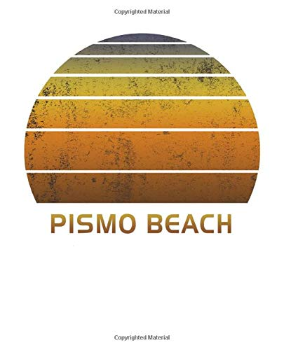 Pismo Beach: California Notebook Paper For Work, Home or School With Lined Wide Ruled White Sheets. Vintage Sunset Note Pad Composition Journal For ... & Kids With 7.5 x 9.25 Inch Soft Matte Cover.