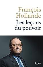 Les leçons du pouvoir de François Hollande de François Hollande